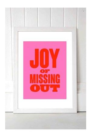 Moodstreet M00d Joy Of Missing Out Wall Art Print