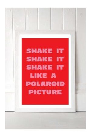Moodstreet Shake It Like A Polaroid Picture Wall Art Print